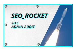 3.6 SEO_ROCKET - SITE ADMIN AUDIT | PER SITE